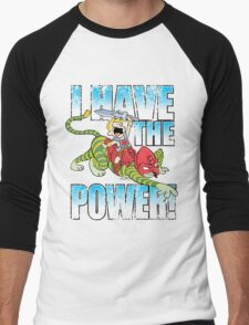 I HAVE THE POWER!!! Men's Baseball ¾ T-Shirt
