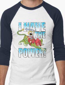 I HAVE THE POWER!!! Men's Baseball ¾ T-Shirt