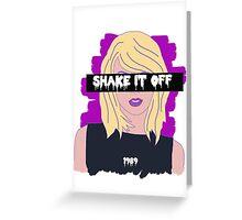 Taylor Swift Shake it off Greeting Card