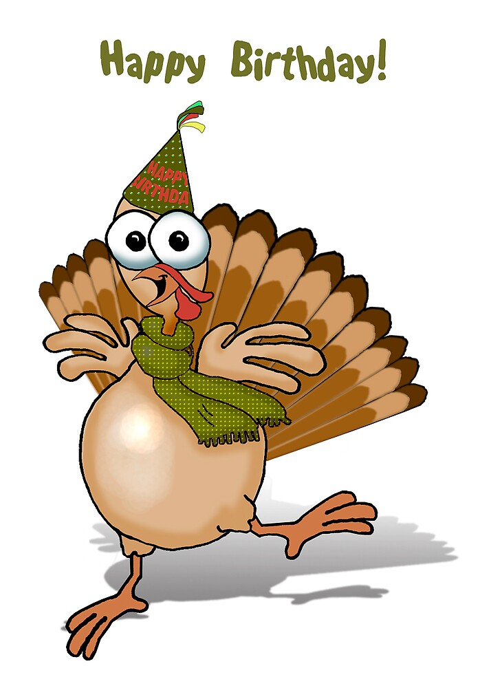 """""""Happy Birthday Turkey!"""" by graphicdoodles 