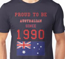 Australian and born in the 1990'S (Limited Edition) Unisex T-Shirt