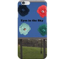Are there Eyes in the Sky hidden in everyday things.? iPhone Case/Skin