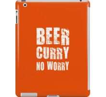 BEER CURRY NO WORRY iPad Case/Skin
