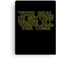 THIS DEAL Canvas Print