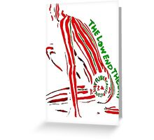 TRIBE CALLED QUEST ATCQ LOW AND THEORY Greeting Card
