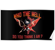 Who the hell do you think I am ? Poster