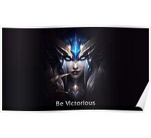 League Of Legends:be victorious!!! :D Poster