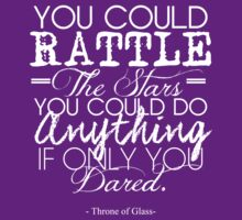 """""""You could rattle the stars..."""" Throne of Glass by CuteCrazies"""