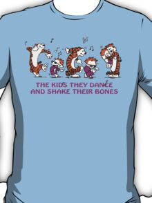 The kids they dance and shake their bones! T-Shirt