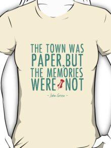 """Paper Towns - """"The Memories Were Not"""" T-Shirt"""