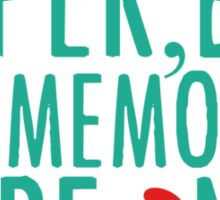 "Paper Towns - ""The Memories Were Not"" Sticker"