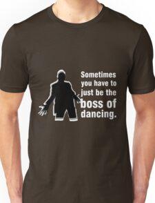 Boss of Dancing - White Unisex T-Shirt