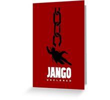 JANGO UNCLONED Greeting Card