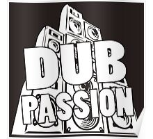 DUB PASSION WHITE  Poster
