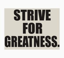 Strive For Greatness Kids Clothes