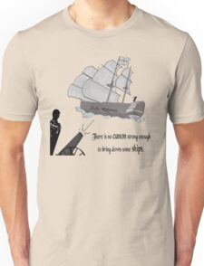 """""""There is no Canon strong enough to bring down some Ships"""" Unisex T-Shirt"""