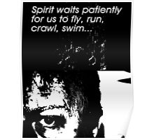 Spirit Waits Patiently Poster