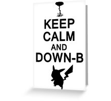 Keep Calm and Down-B Pikachu [Black] Greeting Card