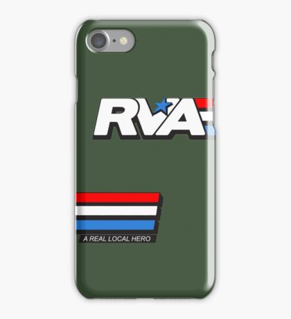RVA - A Real Local Hero! USA iPhone Case/Skin