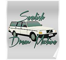 Volvo The Swedish Dream Machine Poster
