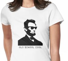 Cool Abe Lincoln - Old School Cool (clothing) Womens Fitted T-Shirt