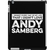 Regret Every Day - Andy Samberg (Variant) iPad Case/Skin