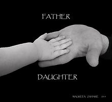 Father and Daughter Hands by Maureen Zaharie