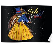Tale as long as time (Beauty and the Beast) Poster