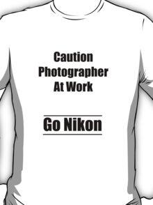 caution photographer at work 2 T-Shirt