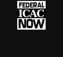 FEDERAL ICAC NOW Unisex T-Shirt