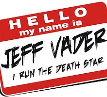 I'm Jeff Vader Design 3 by Wislander