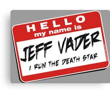I'm Jeff Vader Pocket Location Canvas Print