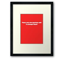 Pee-Wee Herman - Please Save Your Questions - White Font Framed Print