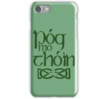 Pog Mo Thoin (Kiss My Ass) iPhone Case/Skin