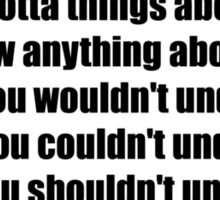 Pee-Wee Herman - There's a Lotta Things - Black Font Sticker