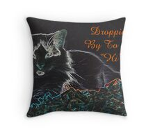 Dropping By.... Throw Pillow