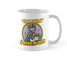 Covered in Bees! Mug