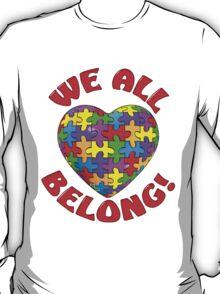 """""""We all belong"""" Autism Awareness Heart T-Shirt"""