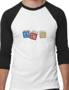We Don't Need No Education Men's Baseball ¾ T-Shirt