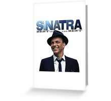 Frank Sinatra The Best of Singing an Acktor Greeting Card