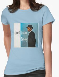 Frank Sinatra The Best of Singing  Womens Fitted T-Shirt