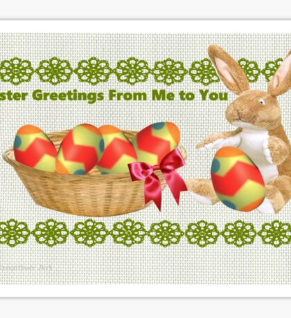 Easter Greetings from me to you Sticker