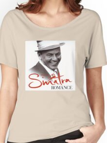 Frank Sinatra Romance Women's Relaxed Fit T-Shirt