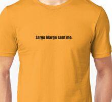 Pee-Wee Herman - Large Marge Sent Me - Black Font Unisex T-Shirt