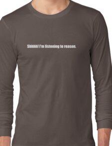 Pee-Wee Herman - Shhhh! I'm Listening to Reason - White Font Long Sleeve T-Shirt