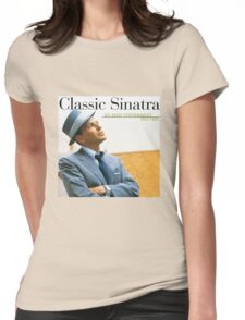 Frank Sinatra His Great Performances 1953-1960 Womens Fitted T-Shirt