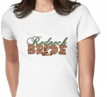 Redneck Bride Womens Fitted T-Shirt