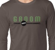 Groom Management Long Sleeve T-Shirt