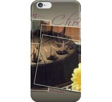 It's My Chocolate Party ~ Mmmmm iPhone Case/Skin