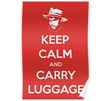 Keep Calm And Carry Luggage Poster